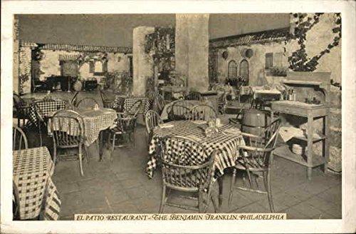 Benjamin Franklin Hotel - El Patio Restaurant Philadelphia, Pennsylvania Original Vintage Postcard