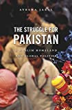 The Struggle for Pakistan, Ayesha Jalal, 0674052897
