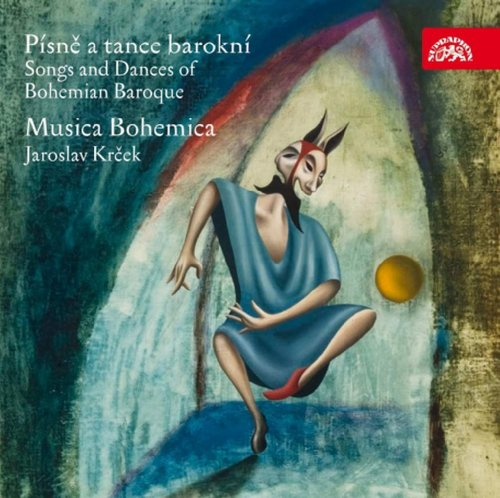 (Songs & Dances of Bohemian Baroque)