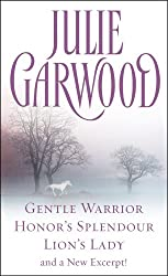 Julie Garwood Box Set: Gentle Warrior, Honor's Splendour, Lion's Lady, and a New Excerpt! (Crown's Spies Book 1)