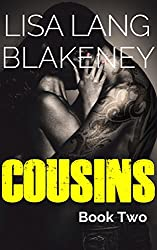Cousins: An Alpha Bad Boy Romance (Book 2)