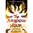 The Shadow Hour (THE GIRL AT MIDNIGHT)