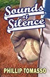 Sounds of Silence, Phillip Tomasso, 1935460412