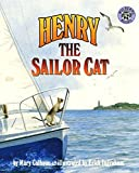 Henry the Sailor Cat by Calhoun, Mary (1998) Paperback