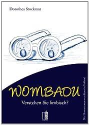 WOMBADU: Verstehen Sie limbisch?