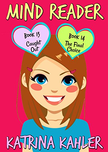 MIND READER : Part Five - Books 13 & 14: (Diary Book for Girls aged 9-12) (Mind Reader Book)