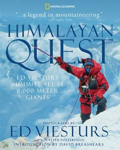 Himalayan Quest: Ed Viesturs Summits All Fourteen 8,000-Meter Giants [Peter Potterfield] (Tapa Blanda)