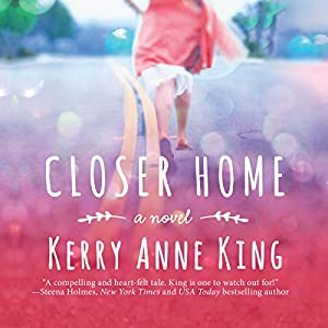 Closer Home Audiobook