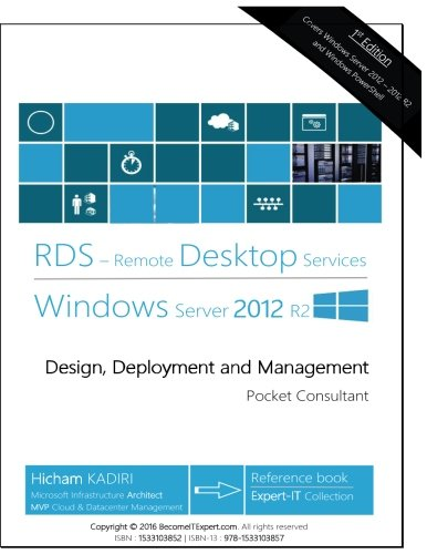- Remote Desktop Services Windows Server 2012 R2: Design, Deployment and Management (RDS Pocket Consultant) (Volume 1)