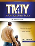 That Man is You!: The Unveiling of Love: Fall Semester