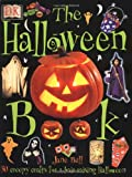 The Halloween Book, Dorling Kindersley Publishing Staff and Jane Bull, 0789466554