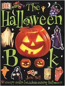 The Halloween Book: Jane Bull: 0635517066555: Amazon.com