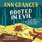 Rooted in Evil: Campbell & Carter Mystery 5 | Ann Granger