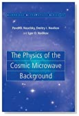 The Physics of the Cosmic Microwave Background (Cambridge Astrophysics, Vol. 41)