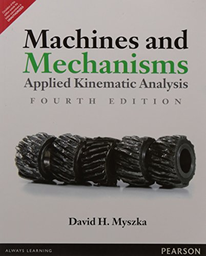 Machines And Mechanisms: Applied Kinematic