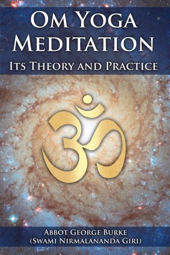 - Om Yoga Meditation: Its Theory and Practice