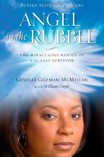 Download Angel in the Rubble: The Miraculous Rescue of 9/11's Last Survivor ebook