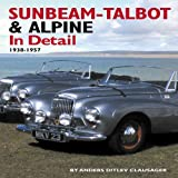 Sunbeam-Talbot and Alpine in Detail, Anders Ditlev Clausager, 1906133131