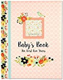 Baby's Book: The First Five Years (Floral design)
