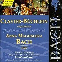 Bach, Et Al: Clavier-Büchlein For Anna Magdalena Bach, 1725 (Edition Bachakademie Vol 136) /Rubens · Happel · Behringer