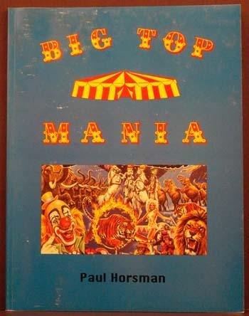 Big Top Mania - Barnum Bailey Circus Museum