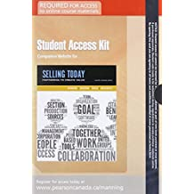Companion Website without Pearson eText -- Standalone Access Card -- for Selling Today: Creating Customer Value, Seventh Canadian Edition (7th Edition)