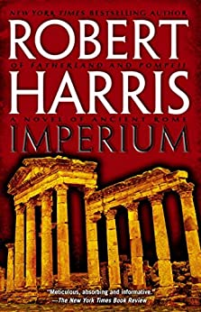 Imperium: A Novel of Ancient Rome by [Harris, Robert]