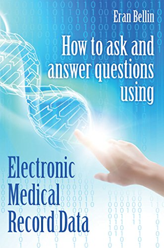 [D0wnl0ad] How to ask and answer questions using Electronic Medical Record Data T.X.T