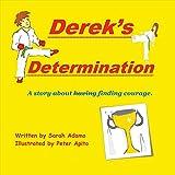 Derek's Determination