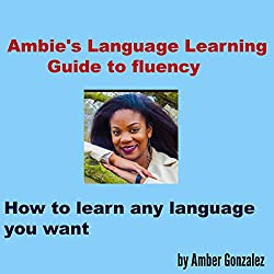 Ambie's Language Learning to Fluency