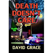 Death Doesn't Care (Chris Hunter Books)