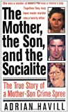 The Mother, the Son, and the Socialite, Adrian Havill, 0312970692