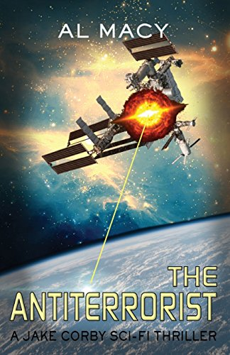 the-antiterrorist-a-jake-corby-sci-fi-thriller-mysterious-events-volume-2
