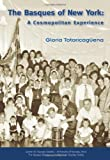 The Basques of New York, Gloria Totoricaguena, 1877802387