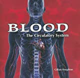 The Circulatory System, Gillian Houghton, 1404221816