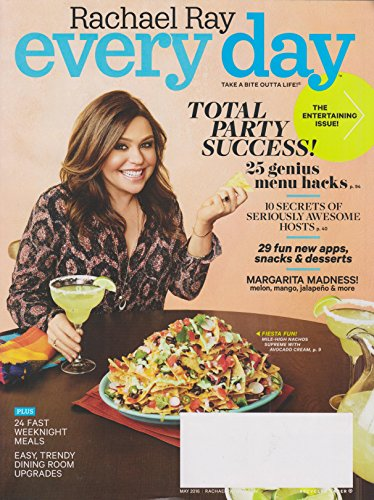 Rachael Ray Every Day May 2016 The Entertaining Issue! Total Party Success!