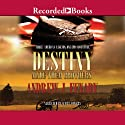 Destiny Made Them Brothers Audiobook by Andrew Fenady Narrated by Scott Sowers