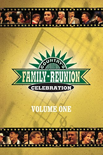 Country's Family Reunion Celebration: Volume One by