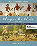 Ways of the World : A Global History with Sources, Strayer, Robert W., 1457654040