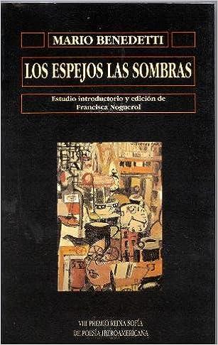 Los espejos las sombras: Amazon.es: Mario Benedetti: Libros