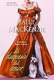 La duquesa del amor (Spanish Edition)