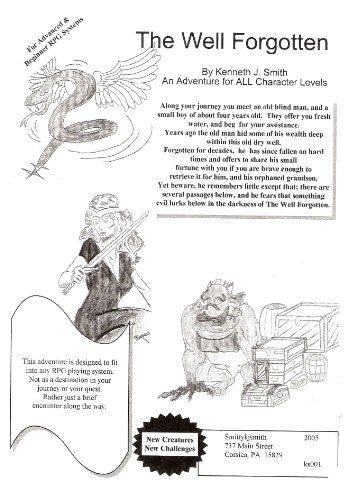The Well Forgotten = a roll playing adventure game module (The Fallen Empire Book 1) (Game Module)