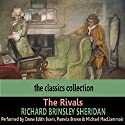 The Rivals Audiobook by Richard Brinsley Sheridan Narrated by Edith Evans