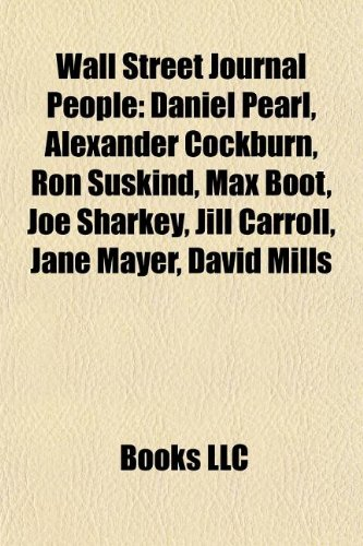 Wall Street Journal People: Daniel Pearl, Alexander Cockburn ...