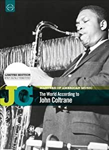 Masters of American Music: The World According to John Coltrane