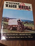 Western Wagon Wheels, Outlet Book Company Staff and Random House Value Publishing Staff, 0517216361