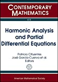 Harmonic Analysis and Partial Differential Equations, , 0821894331