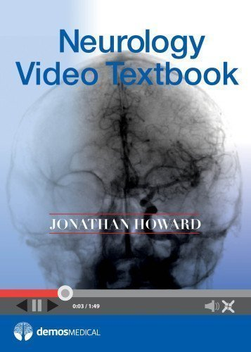 Neurology Video Textbook 1st (first) Edition by Howard MD, Jonathan published by Demos Medical (2013)