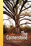 The Cornerstone, Catherine Aman, 143636700X