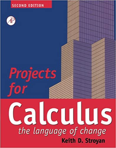 Projects for Calculus: The Language of Change